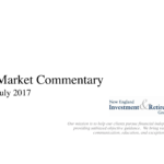 New England Investment & Retirement Group July 2017 Market Commentary
