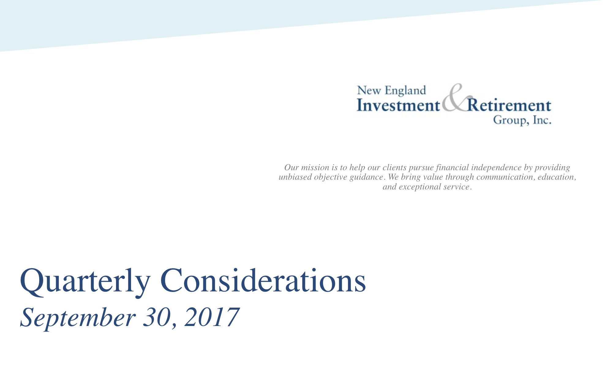 New England Investment & Retirement Group Quarterly Considerations: September 30th, 2017