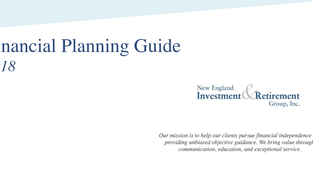 New England Investment & Retirement Group's 2018 Financial Planning Guide