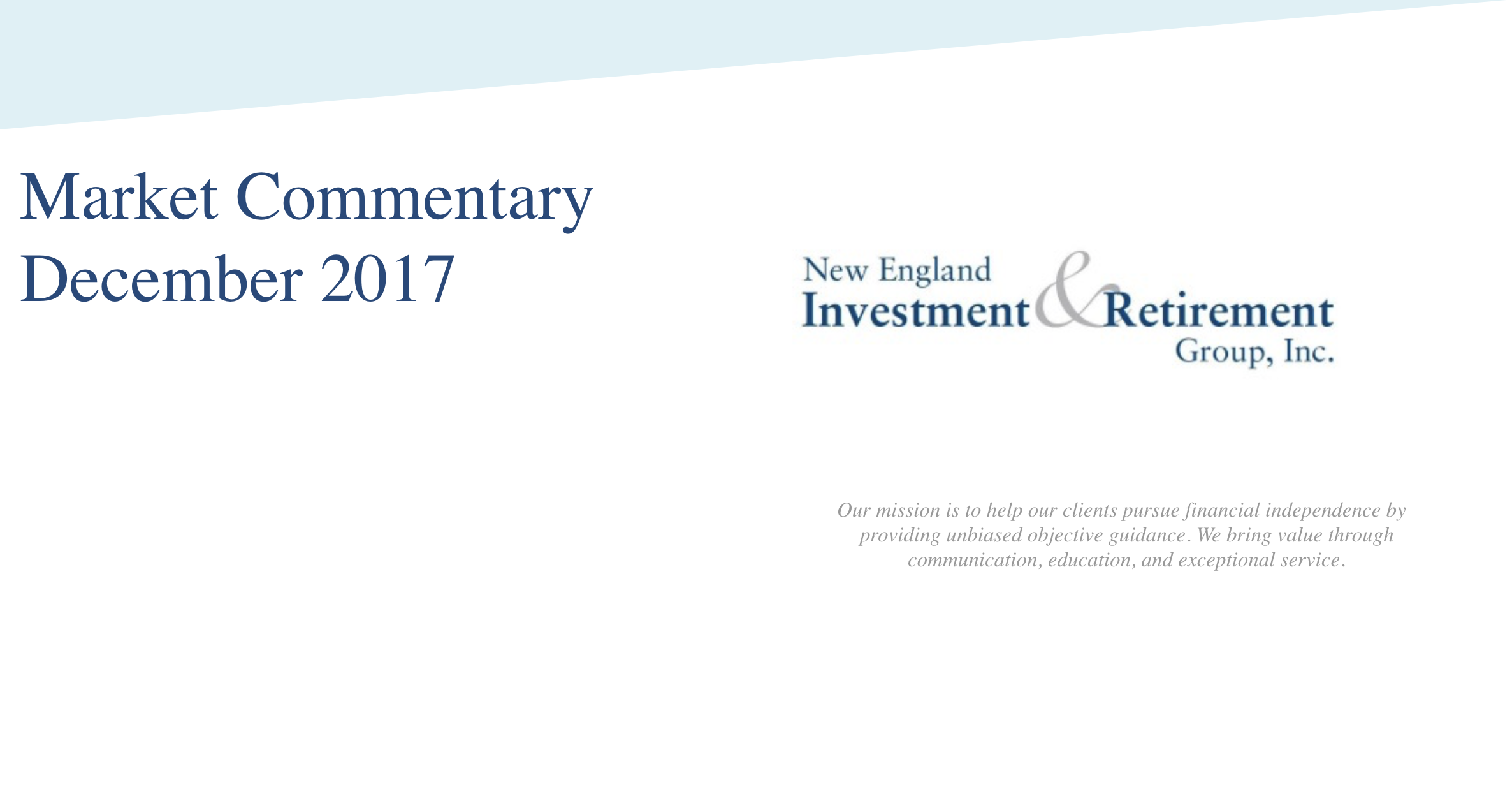 New England Investment & Retirement Group December 2017 Market Commentary