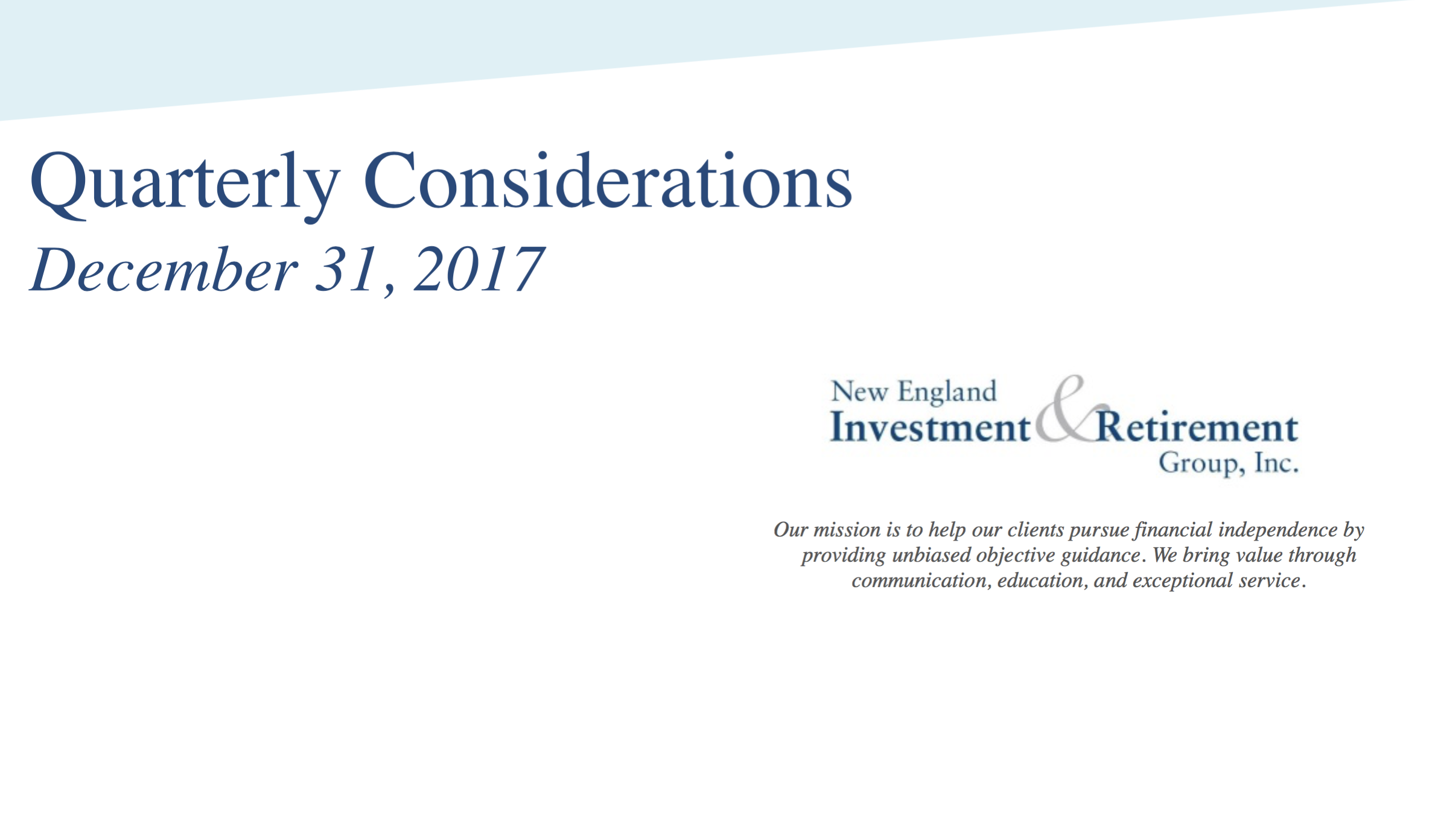 New England Investment & Retirement Group Quarterly Considerations Ending December 31 2017