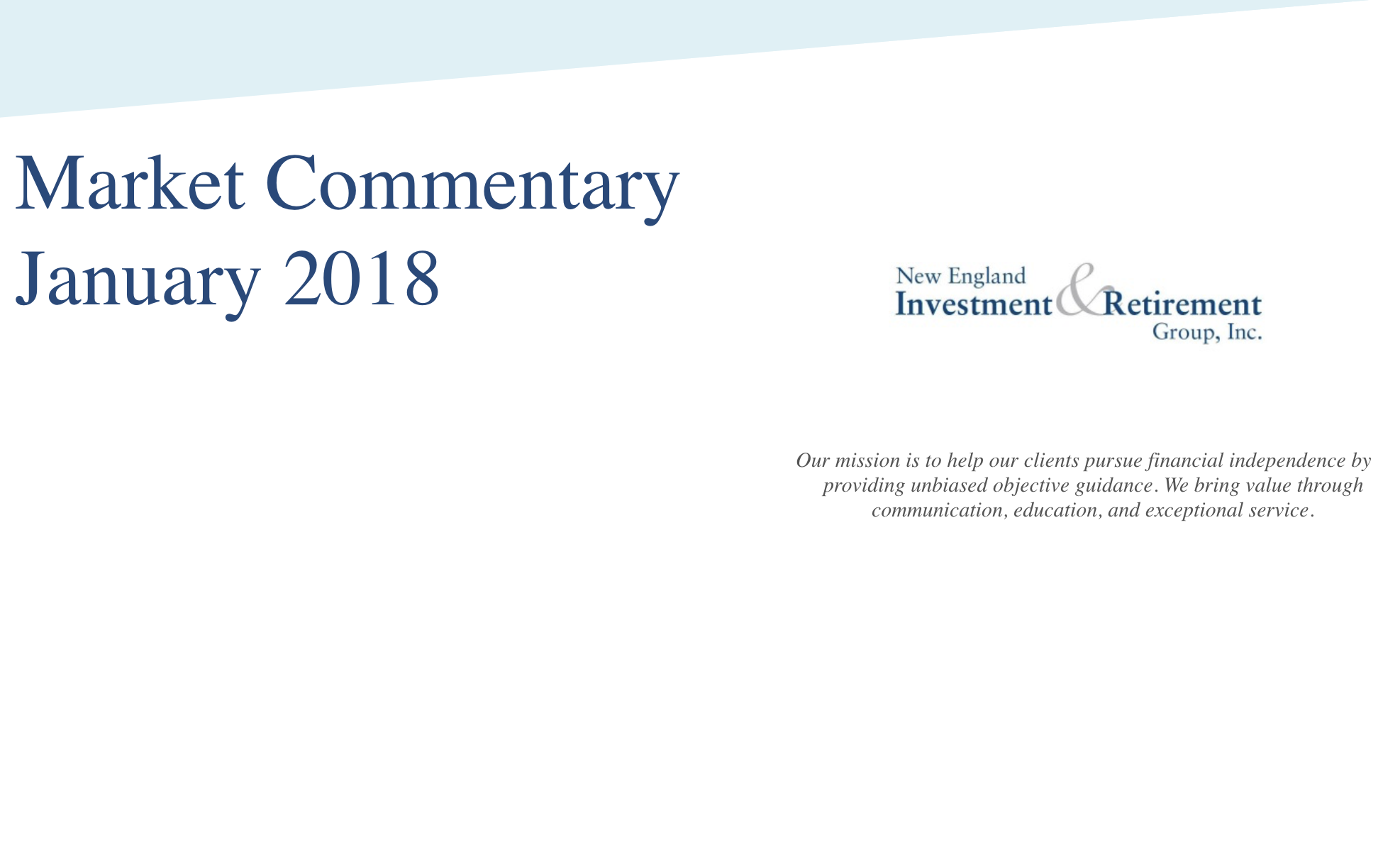 New England Investment and Retirement Group January 2018 Market Commentary