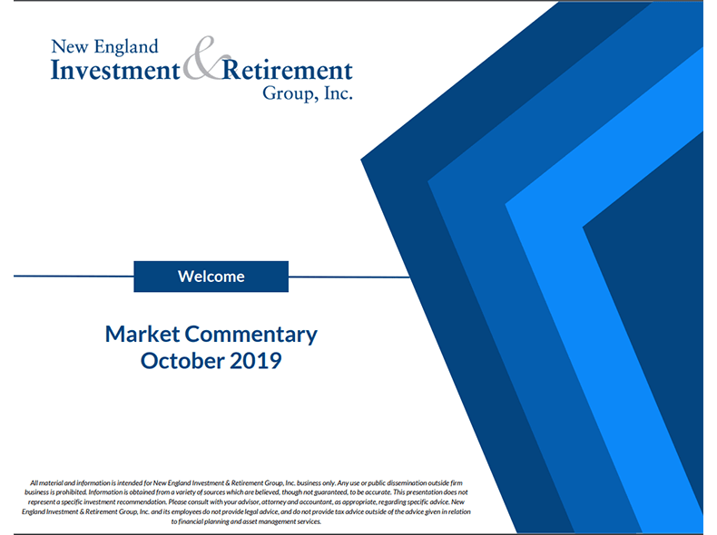 New England Investment & Retirement Group October 2019 Market Commentary