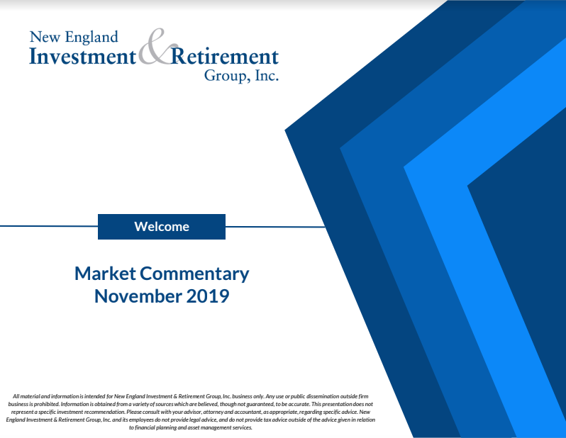 New England Investment & Retirement Group November 2019 Market Commentary