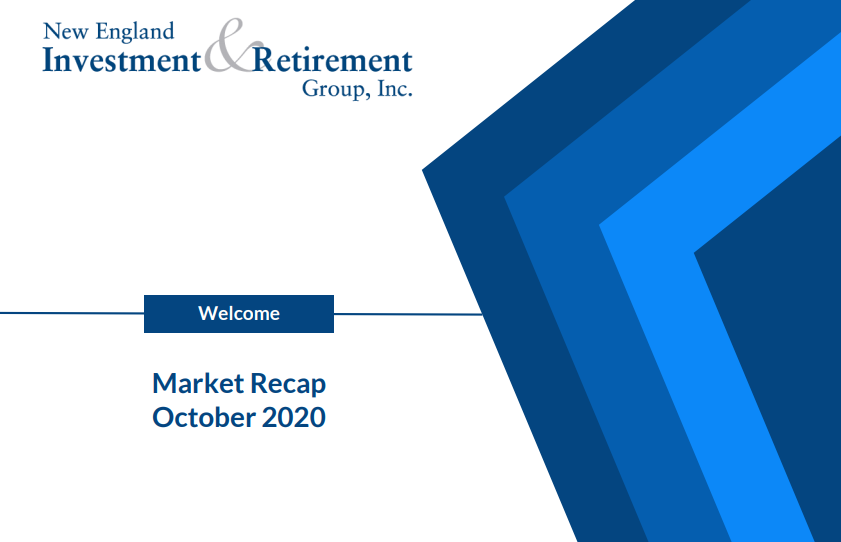 New England Investment & Retirement Group October 2020 Market Recap